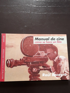 Manual De Cine. Raul Beceyro.