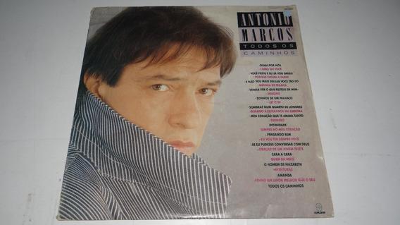 Lp- Antonio Marcos - Todos Os Caminhos - Som Livre