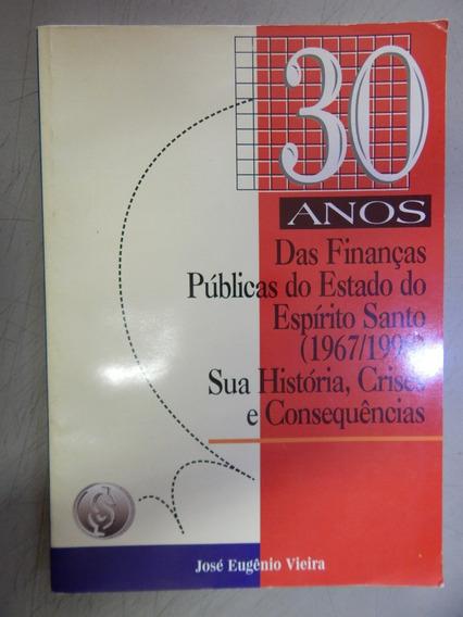 30 Anos Das Finanças Publicas Do Estado Do Espirito Santo