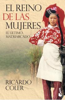 El Reino De Las Mujeres De Ricardo Coler - Booket