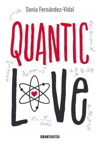 Quantic Love Sonia Fernandez Vidal - Nuevo