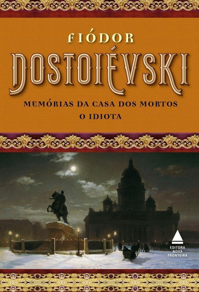 Box - Fiódor Dostoiévski - Memórias Da Casa Dos Mortos E