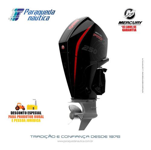 Motor De Popa Mercury 4 Tempos 250hp L Pro Xs Dts