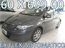 Honda City Ex Flex Automatico Entrada + 60 X 699,00 Fixas