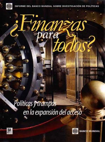 ¿finanzas Para Todos?. Políticas Y Trampas En La Expansión D