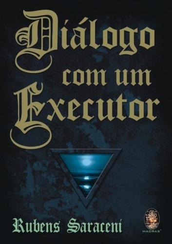 Imagem 1 de 1 de Dialogo Com Um Executor - 5ª Ed