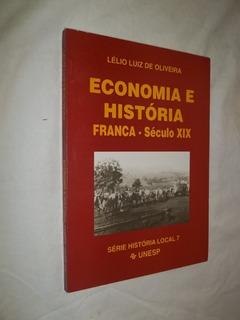 Livro - Economia E História - França Século Xix