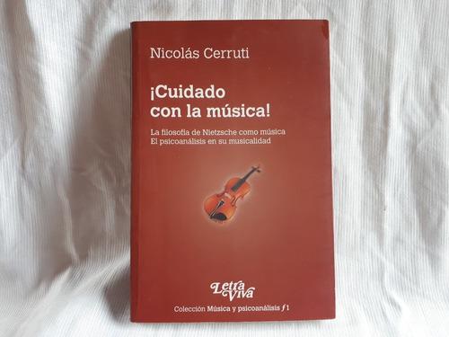 ¡ Cuidado Con La Musica ! Nicolas Cerruti Ed Letra Viva