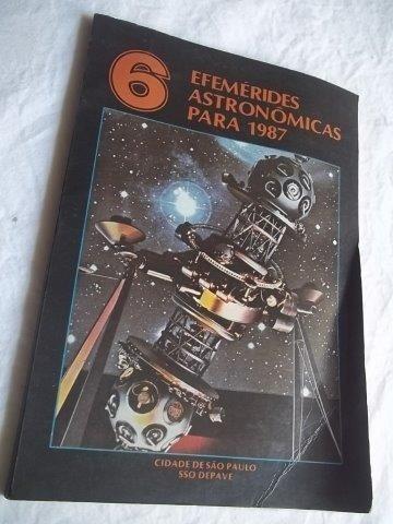 Livro - 6 Efemérides Astronômicas Para 1987 - Esoterico