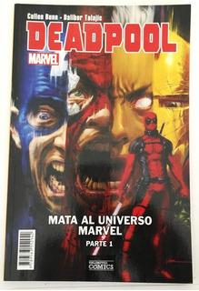 Comic Marvel: Deadpool - Mata Al Universo Marvel Parte 1. Editorial Unlimited