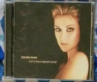Celine Dion : Let´stalk About Love ( Importado ) - Original