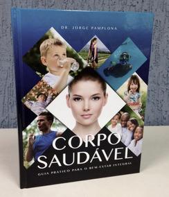 Livro Corpo Saldavel Dr. Jorge Pamplona