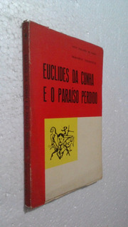 Livro Euclides Da Cunha O Paraíso Perdido Leandro Tocantins