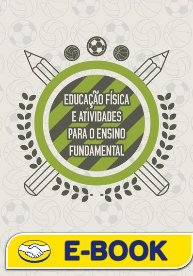 Educação Física E Atividades Para O Ensino Fundamental