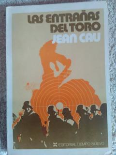 Libro Las Entrañas Del Toro De Jean Cau