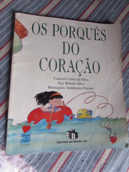 Os Porquês Do Coração - Conceil Correia Da Silva
