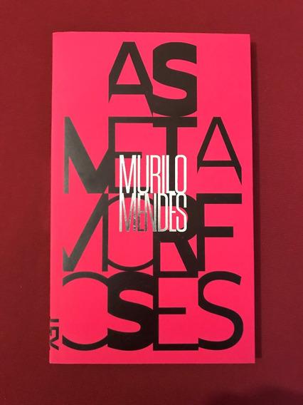Livro - As Metamorfoses - Murilo Mendes - Ed Cosac - Semin.