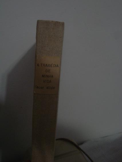 Livro - Literatura Estrangeira -a Tragédia De Minha Vida