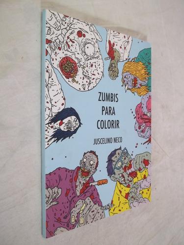 Imagem 1 de 1 de Livro - Zumbis Para Colorir - Juscelino Neco