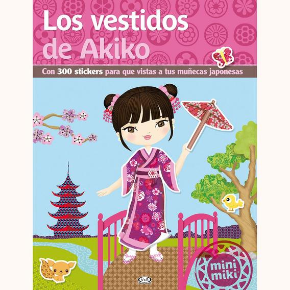 Los Vestidos De Akiko - Autor: Julie Camel - V R Editoras
