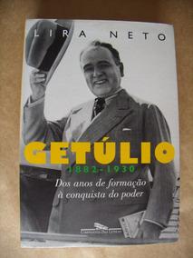 Getúlio 1882 1930 Formação À Conquista Poder Livro Físico