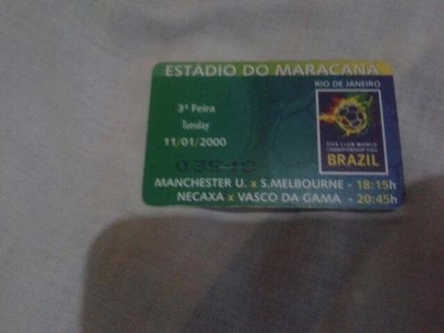 Ingresso 11/01/2000 Fifa Club World Championship 2000 Brasil