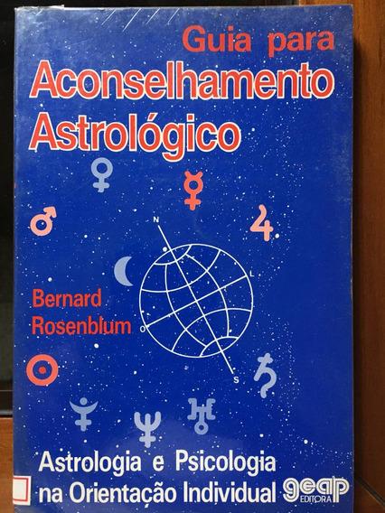 Guia Para Aconselhamento Astrológico. Astrologia E Psicologi