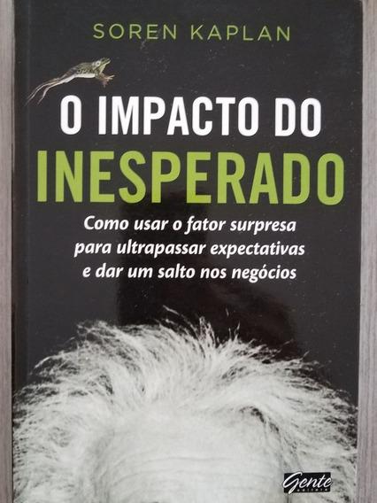 O Impacto Do Inesperado - Soren Kaplan - Em Português