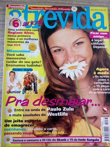 Atrevida Regiane Alves Thiago Fragoso Laura Pausini Paulo Z