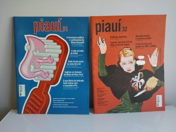 Revista Piauí - Lote Com Duas Edições 31 E 32 De 2009
