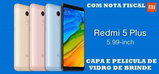 Xiaomi Redmi 5 Plus 64gb Ram 4rom Versão Global+ Capa+nota F