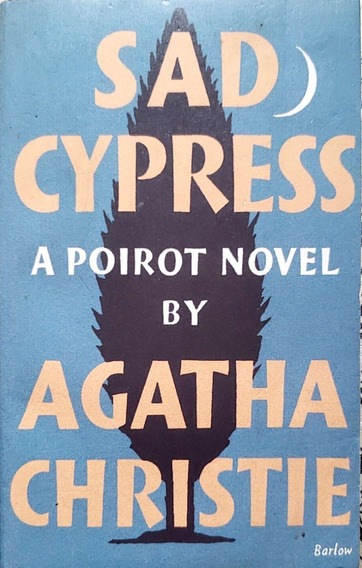 Livro Sad Cypress De Agatha Christie Ed The Crime Club B1799