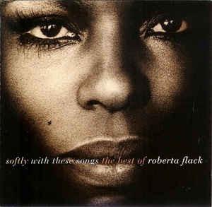 Cd Softly With These Songs - Roberta Flack (novo) Frete Grát