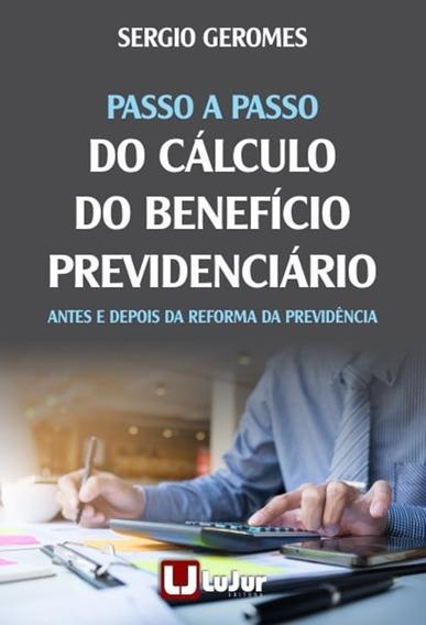 Passo A Passo Do Cálculo Do Benefício Previdenciário