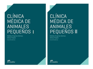 Gómez - Feijoó: Clínica Médica De Animales Pequeños, 2 Tomos