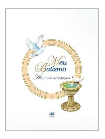Meu Batismo - Álbum De Recordações - Capa Dura