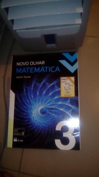 Novo Olhar Matemática 3 - Ensino Médio Joamir Souza