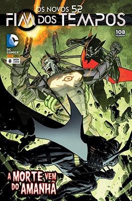 Fim Dos Tempos Ed. 8 Dc Comics Batman Panini Futures End