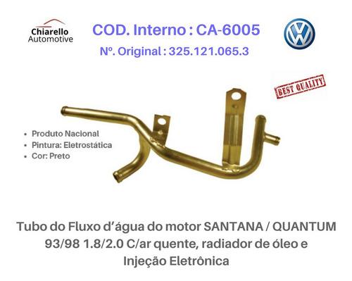 Tubo Dágua Santana 1.8/2.0 C/ar Quente Rad. Óleo  C/injeção