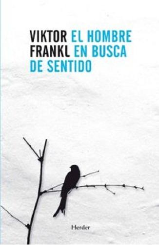 El Hombre En Busca De Sentido De Viktor Frankl