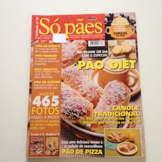 Revista Coleção Faça Arte Culinária Só Pães Pão Diet D498