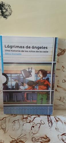 Lagrimas De Angeles De Edna Iturralde