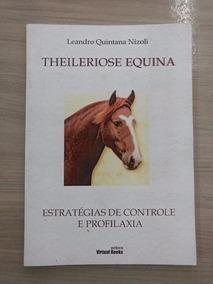 Theileriose Equina: Estratégias De Controle E Profilaxia