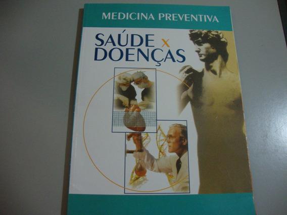 Livro Medicina Preventiva Saúde X Doenças