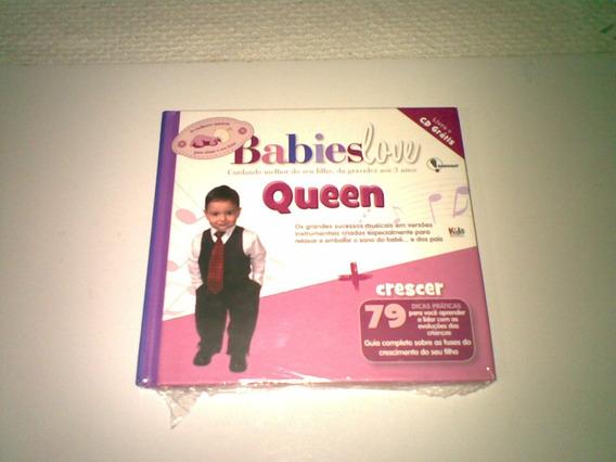 Cd ,,, Babies Love ,,, Queen Livro + Cd ,, Lacrado