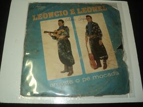 Disco De Vinil - Leôncio E Leonel-arrasta O Pé Moçada-raro