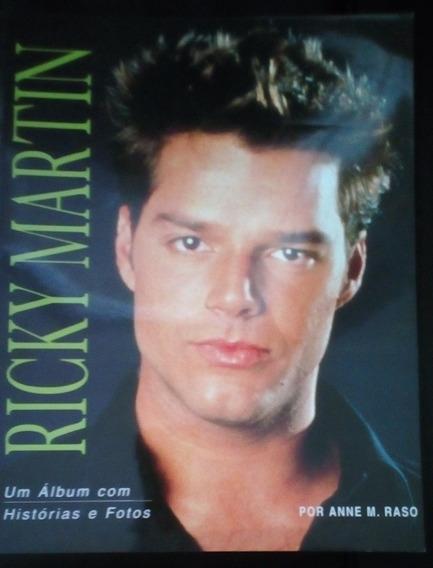 Ricky Martin: Um Álbum Com Histórias E Fotos