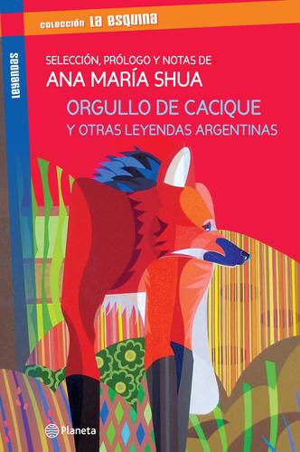 Imagen 1 de 3 de Orgullo De Cacique Y Otras Leyendas Latinoamerican