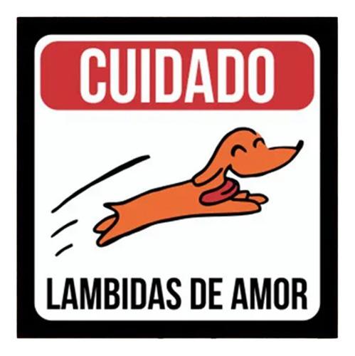 Placa Decorativa Criativa Pet Cuidado Lambidas De Amor