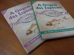 Livros Ii E Iii A Origem Das Espécies